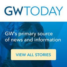 GW Today: GW's primary source of news & information. View all stories